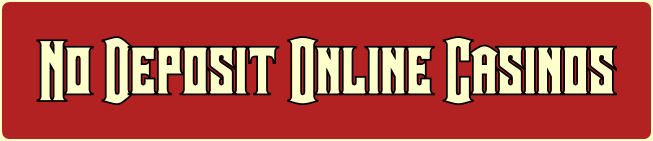 Casino Deposit No Online Casinos