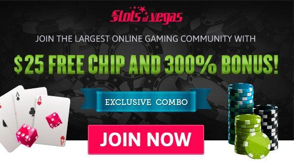 stlos of vegas 25 free chips and 300 bonus